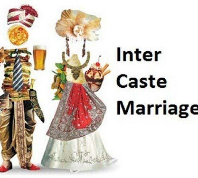6 Reasons why Inter Caste Marriage is one of the best things than can ever happen in your life